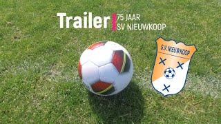 Trailer 75 Jaar SV Nieuwkoop