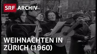 Weihnachten in Zürich (1960er Jahre) | SRF Archiv