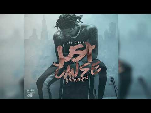 Lil Durk - Instigator (Clean) (Just Cause Y'all Waited)