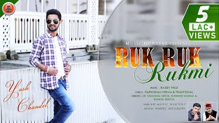 Nonstop Himachali Songs 2020 | Ruk Ruk Rukmi by Yash Chandel | Music HunterZ