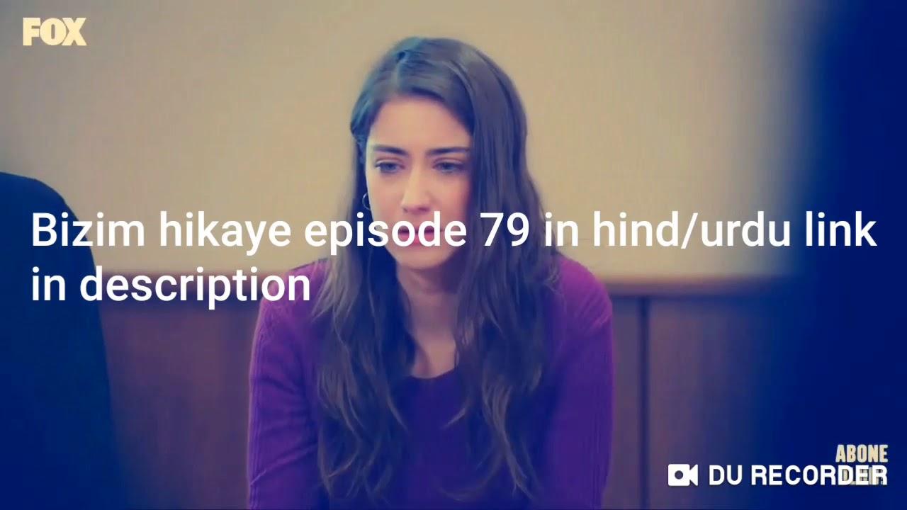 Bizim hikaye(our story) episode 79 in hindi/urdu link in description👇👇👇  77 78 episode comin soon