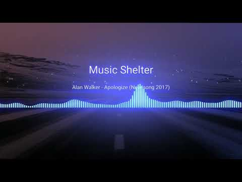 Alan Walker   Apologize New song [NIGHCORE] version