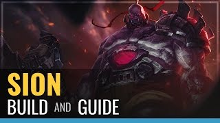 League of Legends - Sion Build and Guide