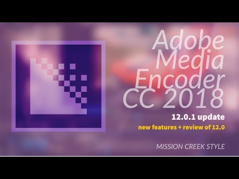 adobe-media-encoder-cc-2018-new-features