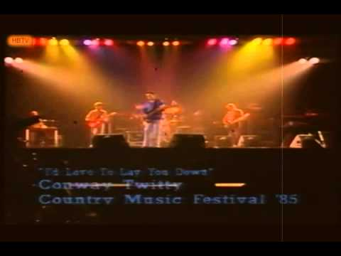 Conway Twitty I'd Love To Lay You Down