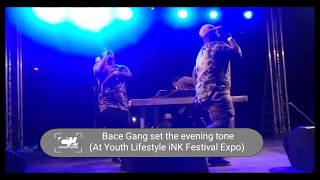 Bace Gang set the evening tone at the Youth Lifestyle INK Festival Expo