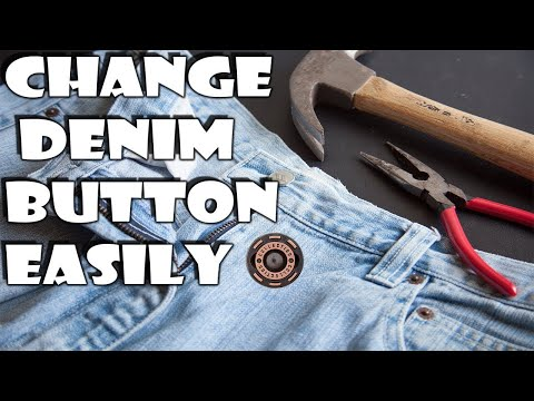 DIY How To Change | Remove | Exchange Denim Jeans & Jacket Buttons On Your Own At Home