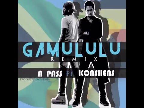 Gamulu Remix by A Pass ft Konshens New Ugandan & jamaican Connection 2016
