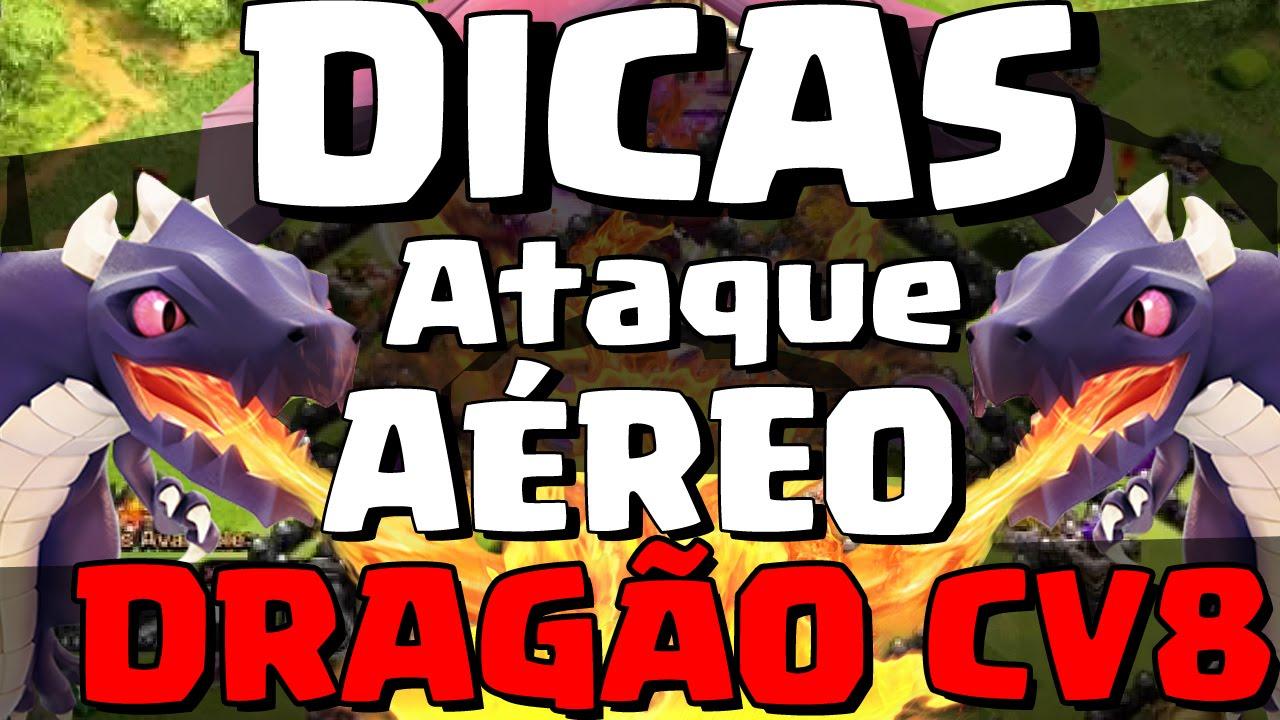 Dragões Para Sempre Awesome dicas para ataques aÉreo: dragÕes (cv8) - clash of clans - youtube