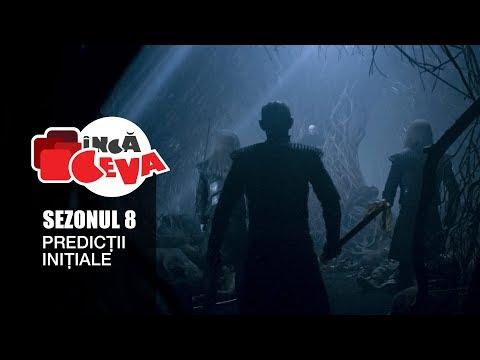 Previziuni Sezonul 8 - Inca Ceva - Urzeala Tronurilor - Game of Thrones Romania