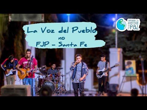 La Voz del Pueblo: Qué sería de mí sin Ti - FJP - Santa Fe, Argentina-2020
