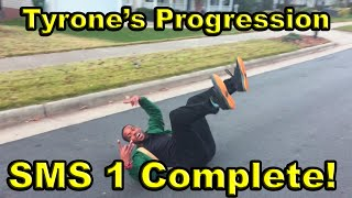 tyrone s progression   sms 1 complete