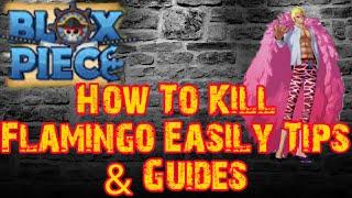 Comment tuer Flamingo Facilement Conseils - Guides - Blox Piece (Roblox)
