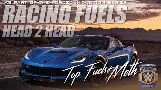 Racing Fuels: Top Race Fuels plus Meth Injection