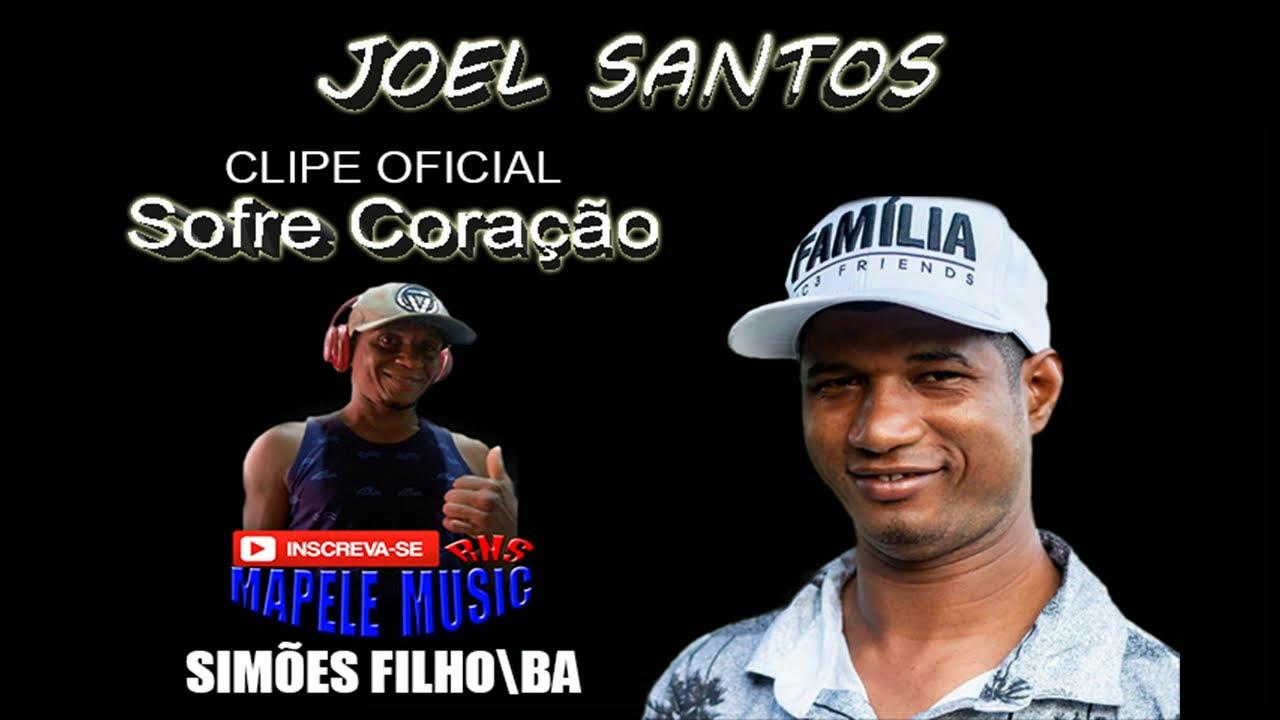 Joel Santos - Sofre Coração (Composição Joel Santos).