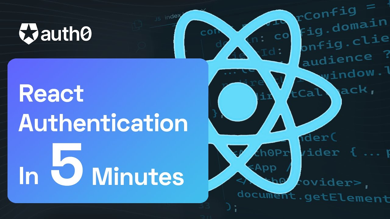 React Authentication in 5 Minutes