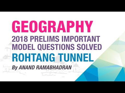 ROHTANG TUNNEL   PRELIMS IMPORTANT MODEL QUESTION SOLVED   GEOGRAPHY   NEO IAS