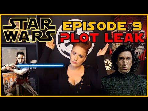 Star Wars Episode 9 Plot Leak (SPOILERS)