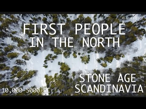 Stone Age Scandinavia: First People In the North (10,000-5000 BC)