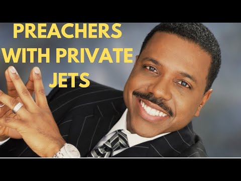 Preachers Who Own Private Jets
