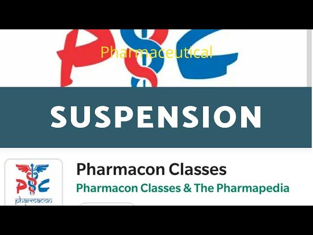 SUSPENSION | Flocculated & Deflocculated Suspension| Preparation of Suspension | Pharmacon classes