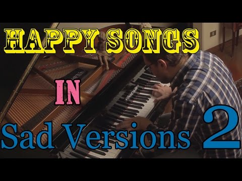 Happy Songs in Sad Versions 2