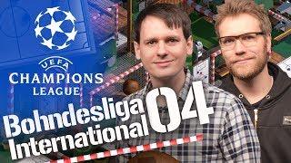 Bohndesliga International #04 | Die ersten Champions League Hinspiele