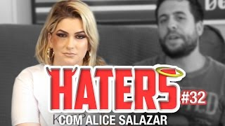 HATERS #32 - ALICE SALAZAR - A SUBMISSA