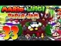 Mario y Luigi Paper Jam Bros #33 - ¡¡QUE DE SORPRESAS!! ¡¡EL REY BOB OMB!! ¡¡CACO GAZAPO!!