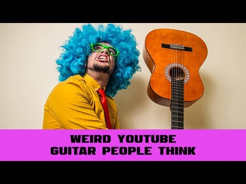 1 Thing Weird YouTube Guitar People Love to Do
