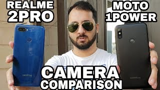 RealMe 2 Pro vs Moto One Power Camera Comparison|RealMe 2 Pro Camera Review|Moto One Power Camera