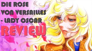 Die Rose von Versailles / Lady Oscar - Review [Deutsch] [Reupload]