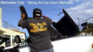 How to manually put the top down by yourself  without official tool 1999 Mercedes Benz CLK 320