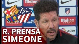 Barcelona - Atlético | Rueda de prensa previa de Simeone | Diario AS