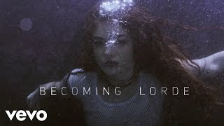 Lorde: VEVO LIFT