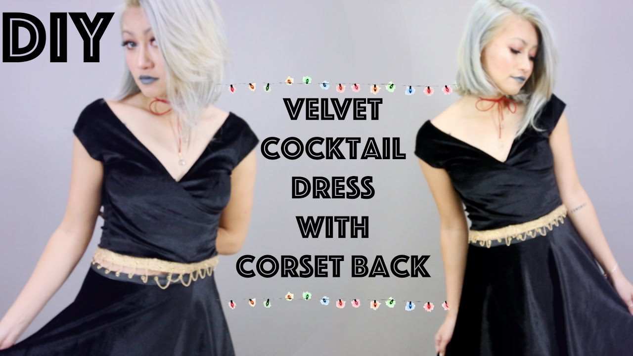 DIY: Velvet Cocktail Dress W/ Corset Lace Up Back - YouTube