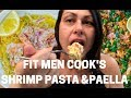 I Meal Prepped Fit Men Cook Recipes: Healthy Shrimp Pasta and One-Skillet Paella