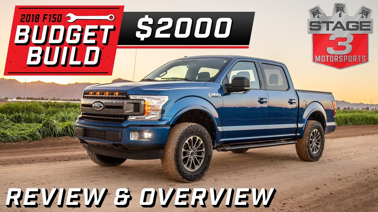 2018 ford f150 budget build review overview 2000