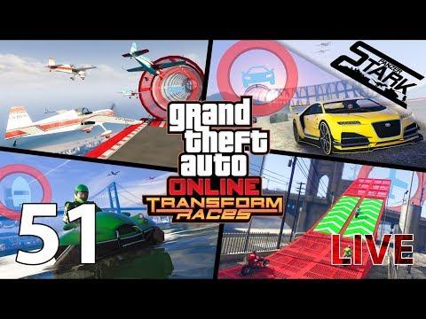 GTA 5 - 51.Rész (Transform Races) - Stark LIVE