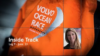 Inside Track: Leg 9 #5 | Volvo Ocean Race 2014-15