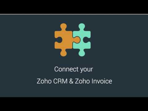 Zoho Invoice and Zoho CRM Integration