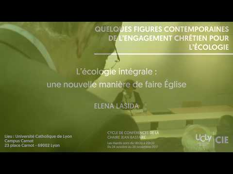 L'écologie intégrale : une nouvelle manière de faire Église - Elena Lasida