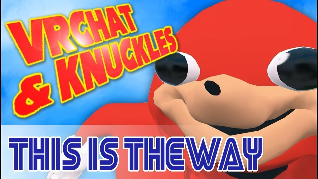 how to become ugandan knuckles in vrchat