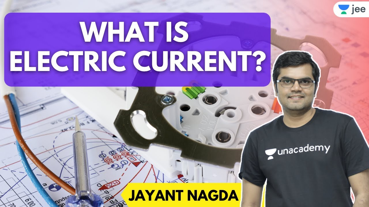 What is electric current? | IIT JEE Physics | Unacademy JEE | Jayant Nagda #shorts