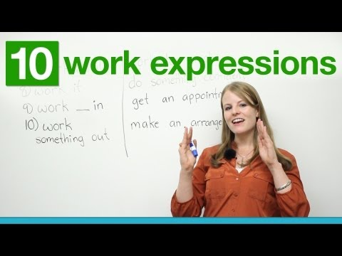 10 WORK Expressions in English