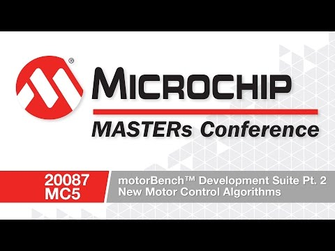 20087 MC5 - motorBench™ Development Suite - Part 2 - New Motor Control Algorithms