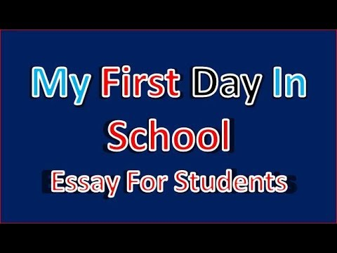 English Writing Skillsmy First Day In The School Essays For  English Writing Skillsmy First Day In The School Essays For Students