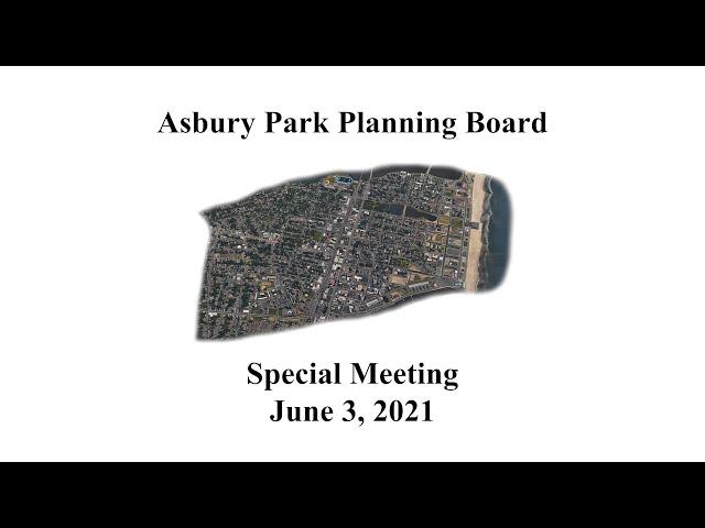 Asbury Park Planning Board Meeting - June 3, 2021