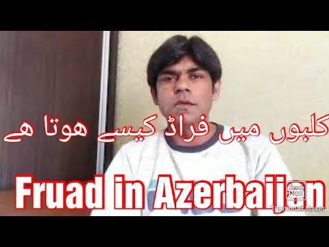 Azerbaijani me fruad kese hota he. Azeri log fruad kese krte hn##1
