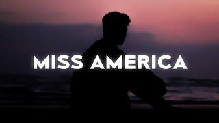 Isaac Dunbar - Miss America (Lyrics)